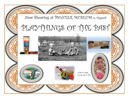 Playthings of the Past exhibit announcement Reduced size
